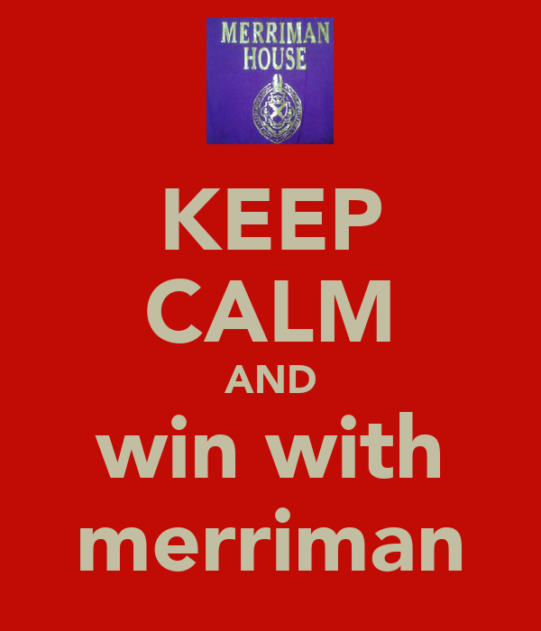 KEEP CALM AND win with merriman