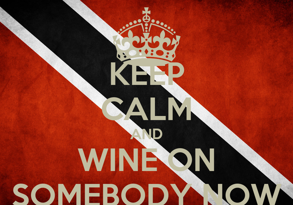 KEEP CALM AND WINE ON SOMEBODY NOW