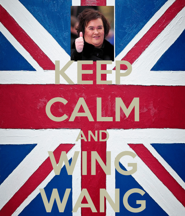 KEEP CALM AND WING WANG