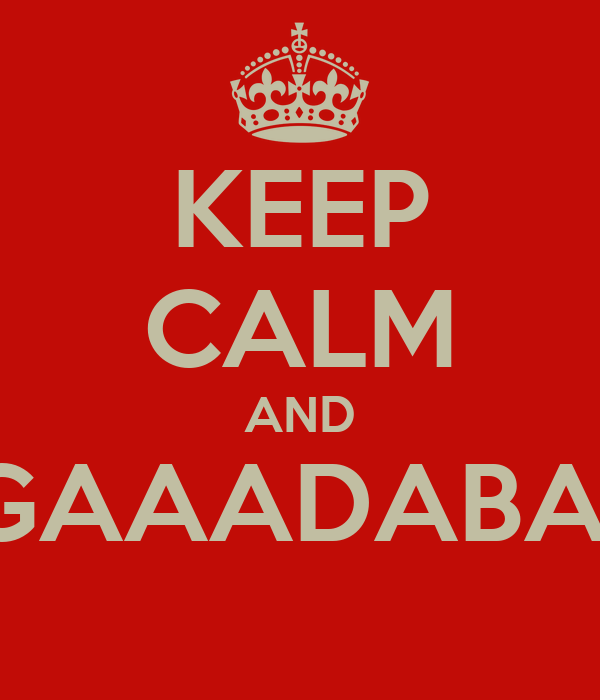 KEEP CALM AND WINGAAADABAAAD