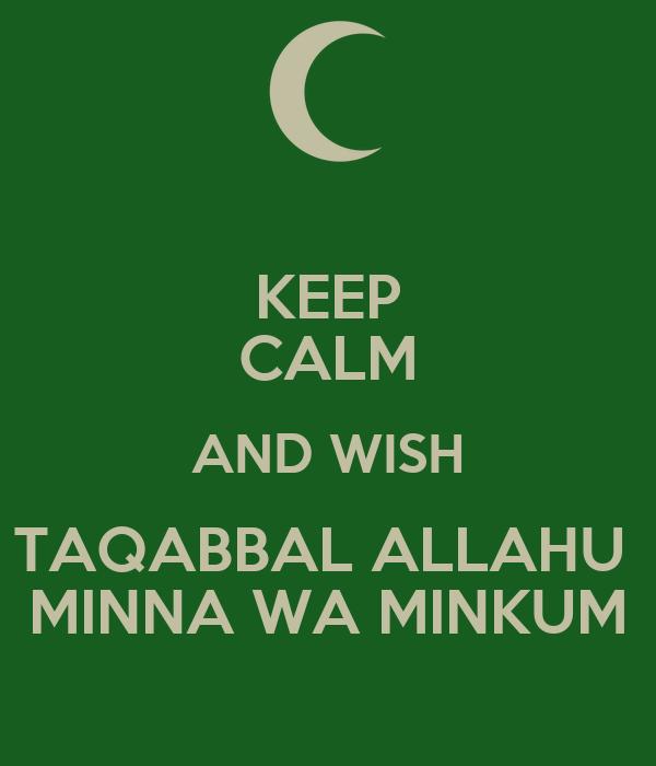 Keep Calm And Wish Taqabbal Allahu Minna Wa Minkum Poster Sarah