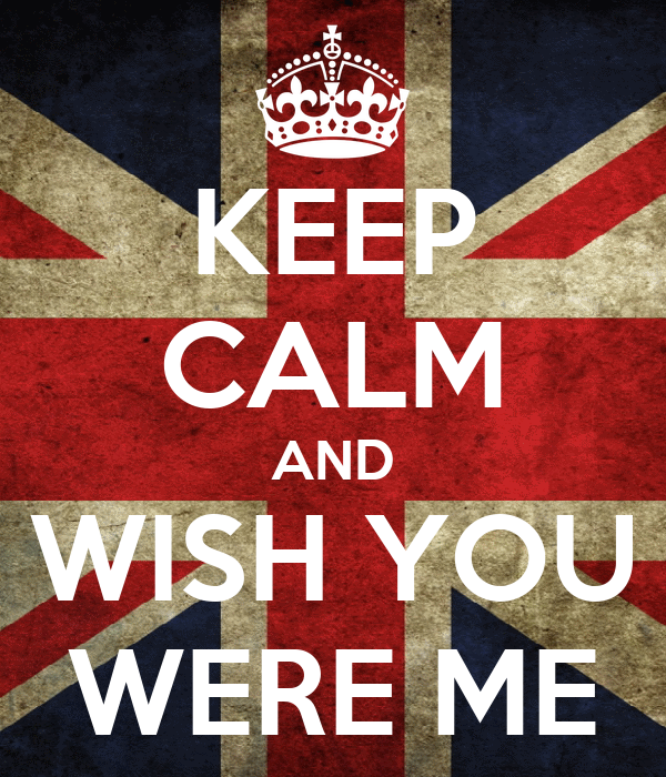 KEEP CALM AND WISH YOU WERE ME