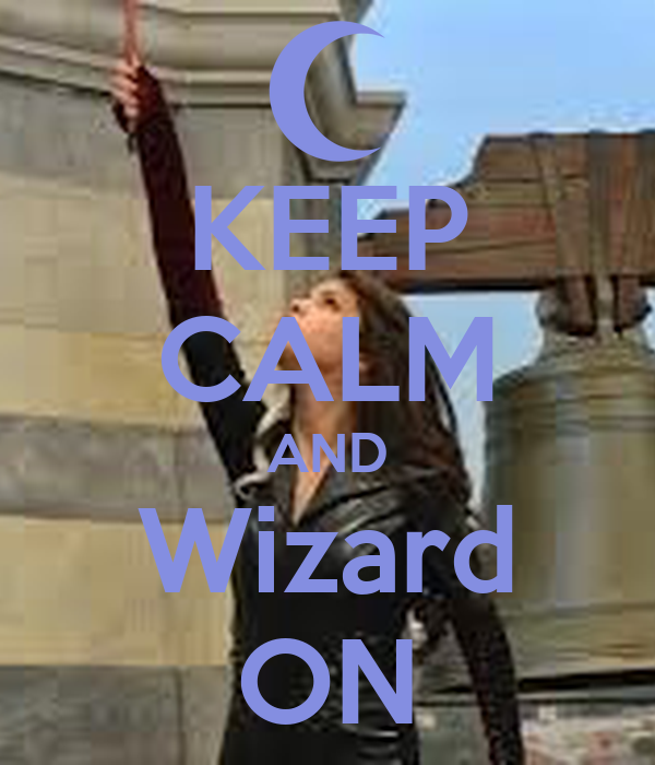 KEEP CALM AND Wizard ON