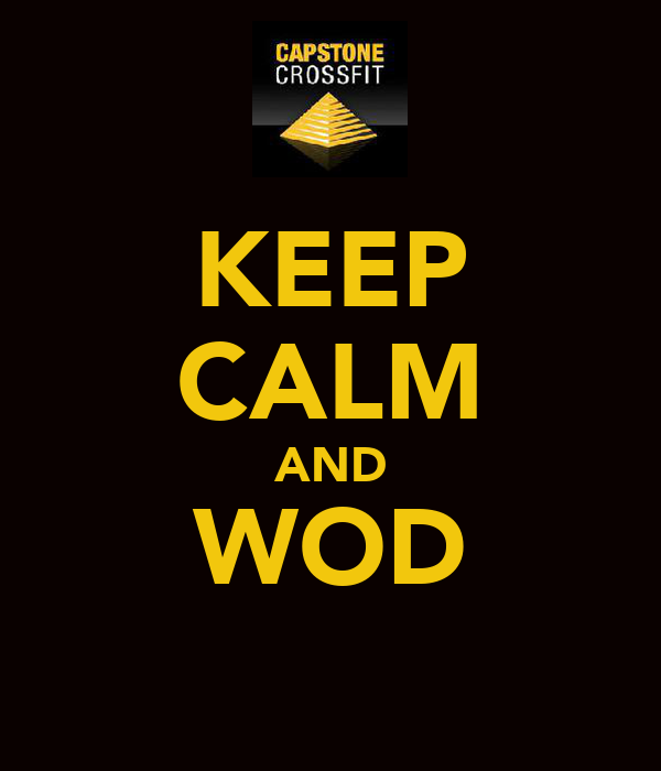 KEEP CALM AND WOD