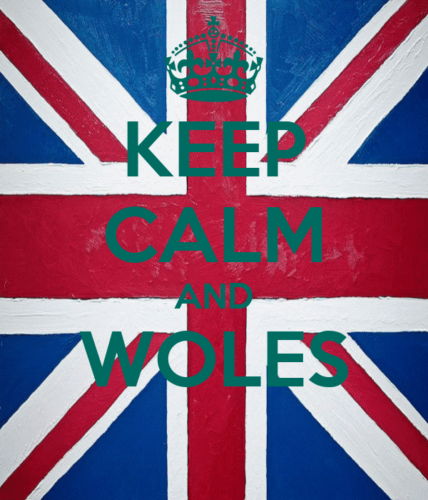 KEEP CALM AND WOLES