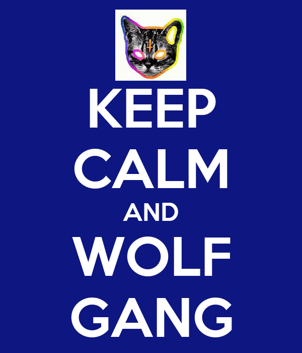 KEEP CALM AND WOLF GANG