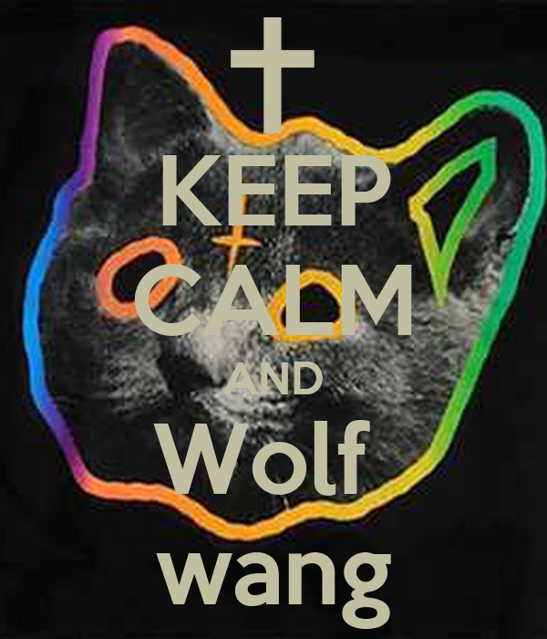 KEEP CALM AND Wolf  wang
