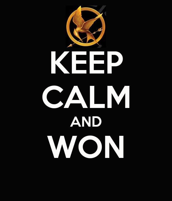 KEEP CALM AND WON