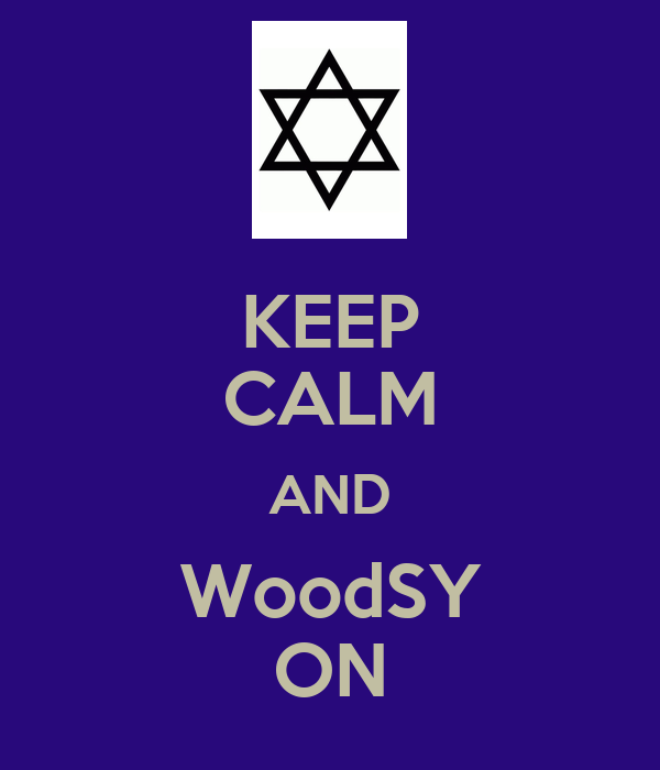 KEEP CALM AND WoodSY ON