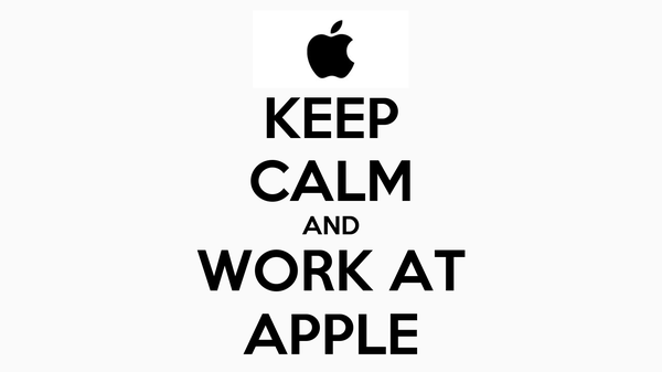 KEEP CALM AND WORK AT APPLE