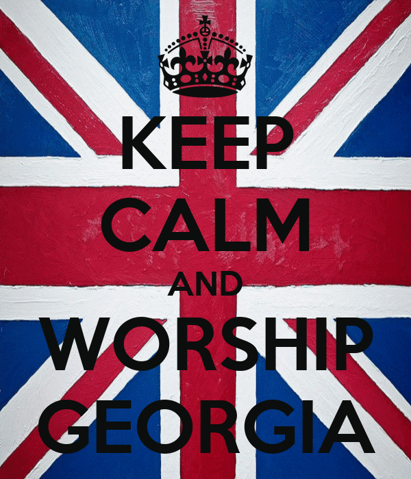 KEEP CALM AND WORSHIP GEORGIA