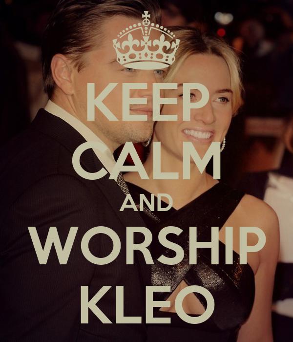 KEEP CALM AND WORSHIP KLEO
