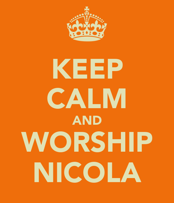 KEEP CALM AND WORSHIP NICOLA