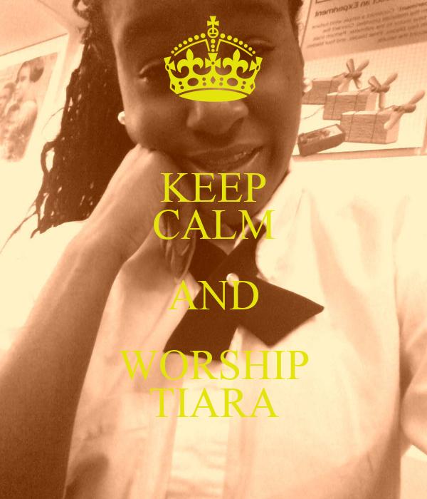 KEEP CALM AND WORSHIP TIARA