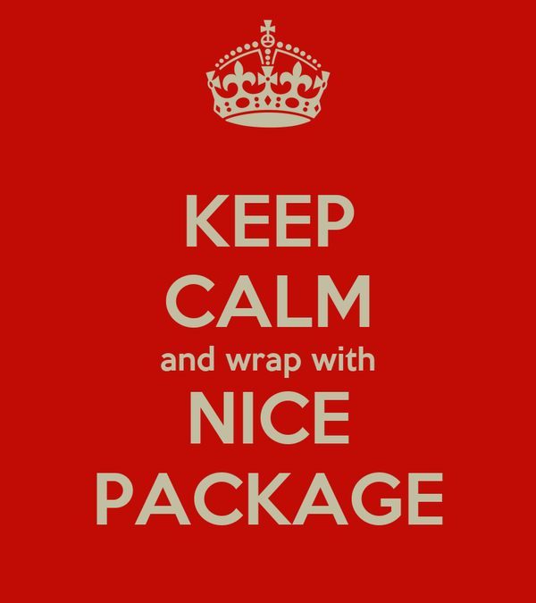 KEEP CALM and wrap with NICE PACKAGE