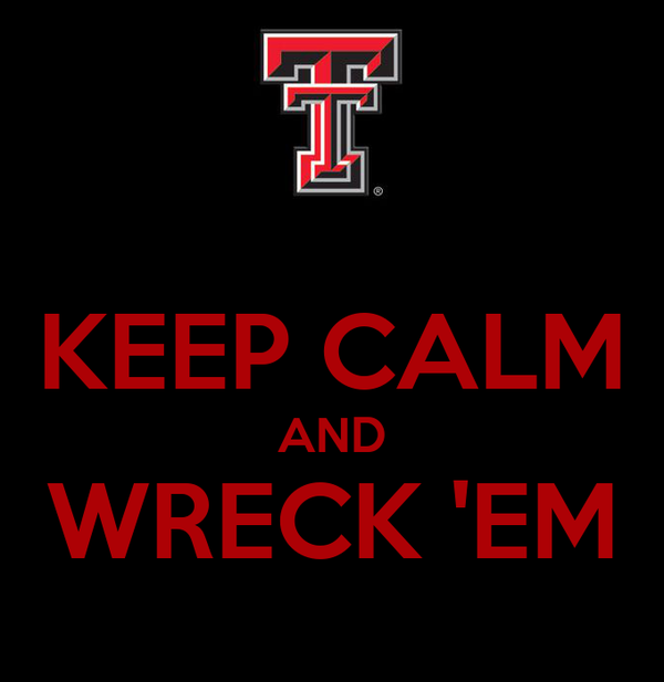KEEP CALM AND WRECK 'EM