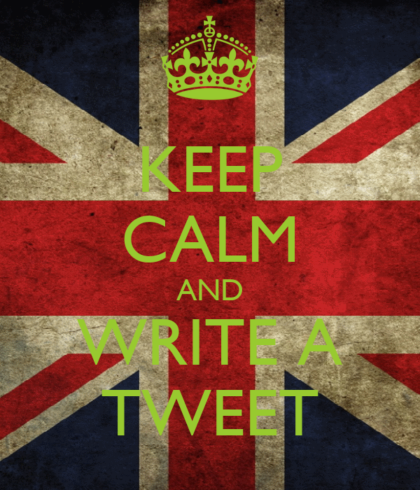 KEEP CALM AND WRITE A TWEET