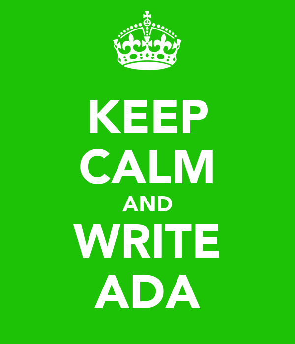 KEEP CALM AND WRITE ADA