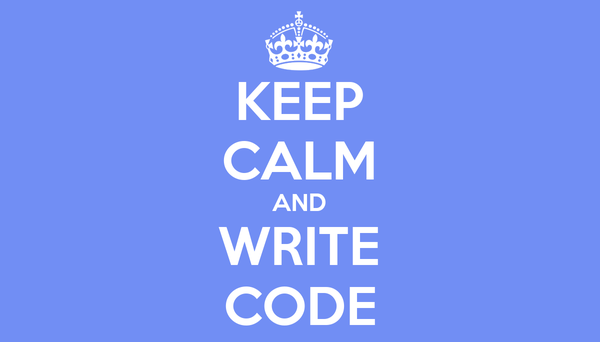 KEEP CALM AND WRITE CODE Poster