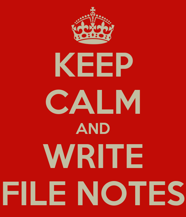 KEEP CALM AND WRITE FILE NOTES