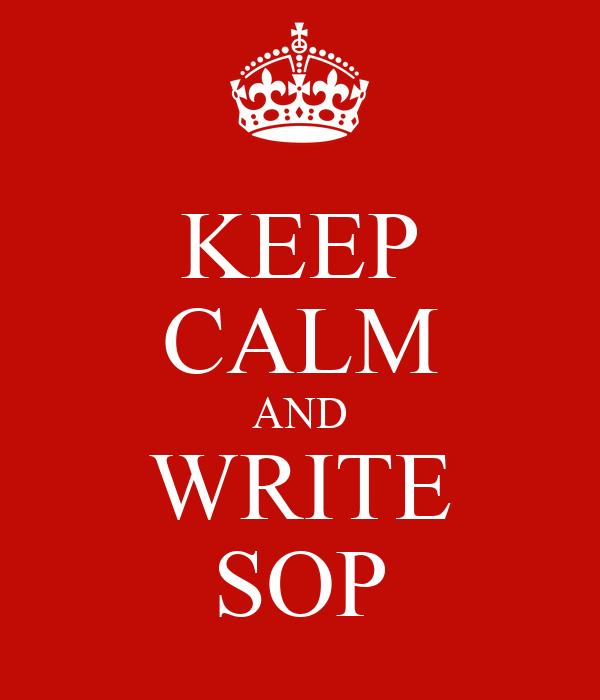 KEEP CALM AND WRITE SOP