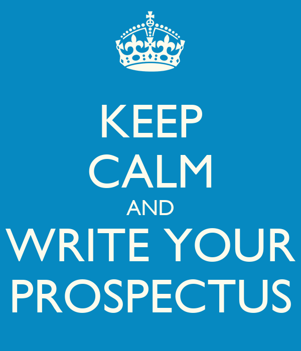 KEEP CALM AND WRITE YOUR PROSPECTUS