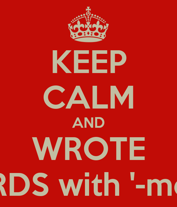 KEEP CALM AND WROTE WORDS with '-mente'