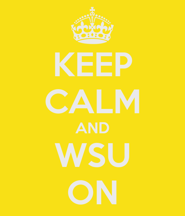 KEEP CALM AND WSU ON
