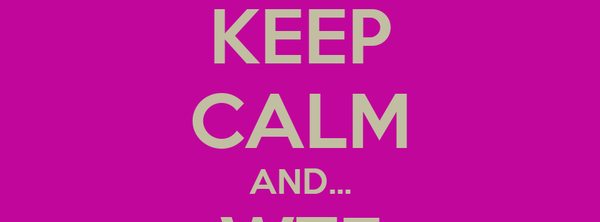 KEEP CALM AND... WTF vacations are over