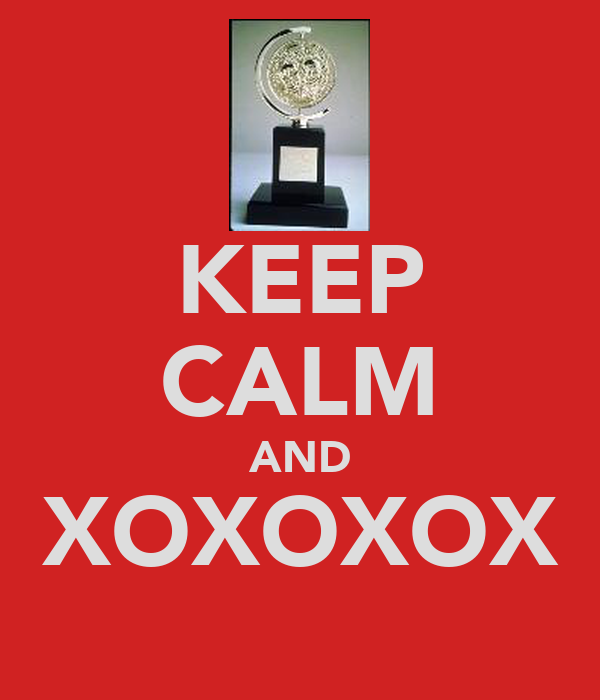 KEEP CALM AND XOXOXOX