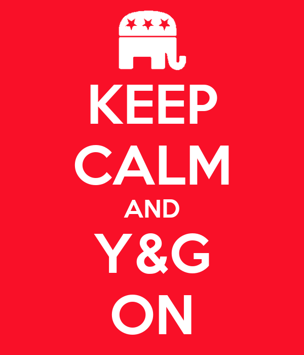 KEEP CALM AND Y&G ON