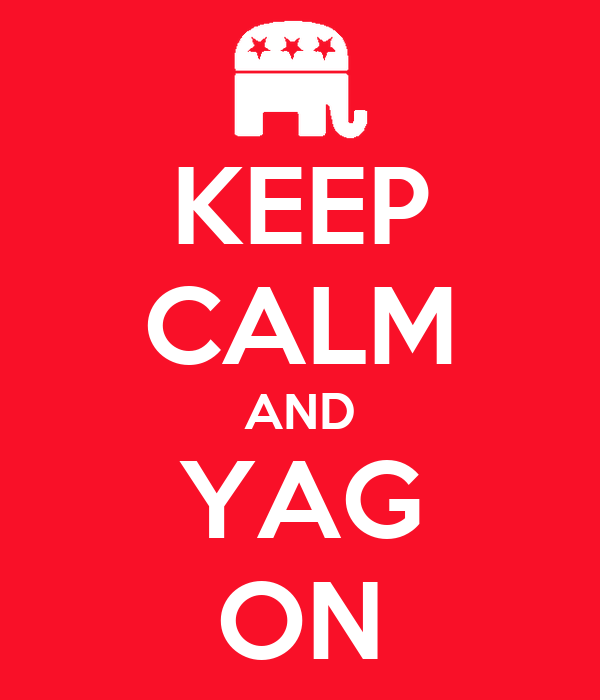 KEEP CALM AND YAG ON