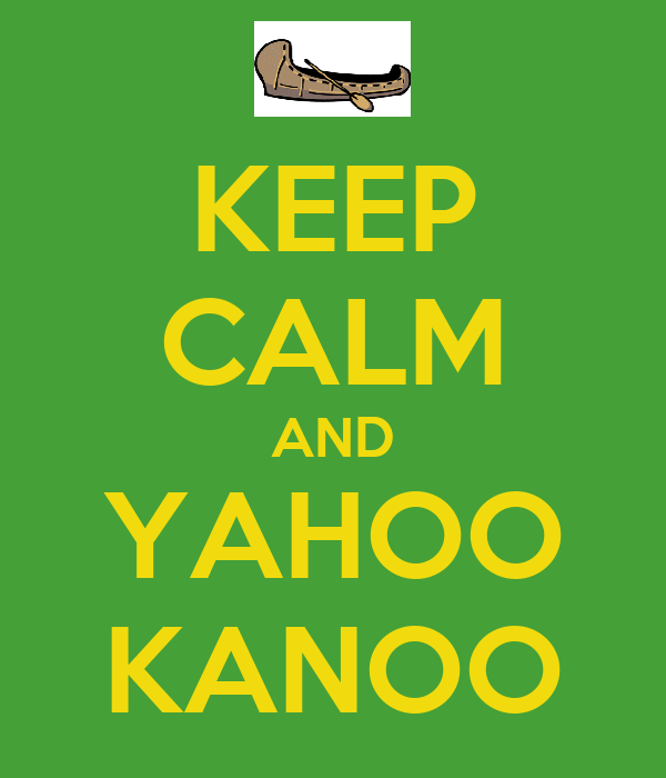KEEP CALM AND YAHOO KANOO