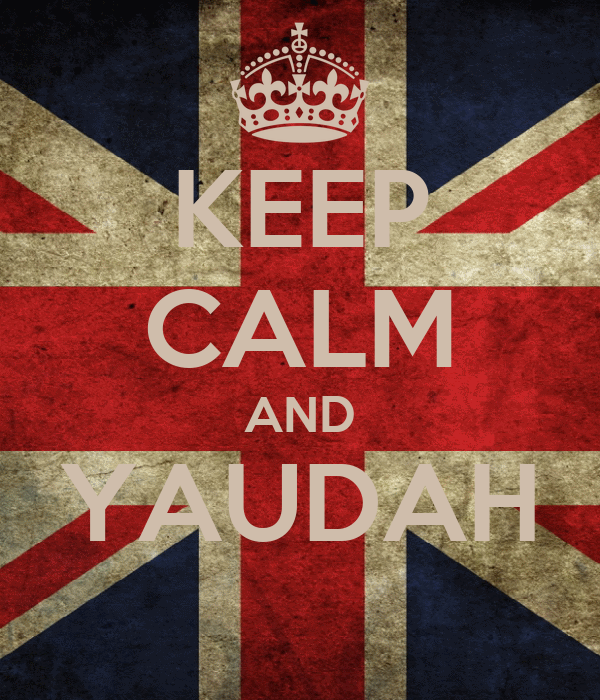 KEEP CALM AND YAUDAH