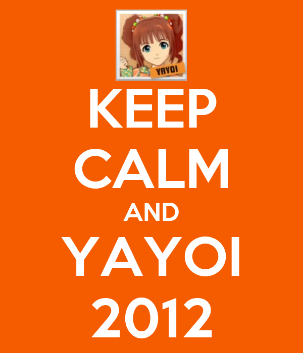 KEEP CALM AND YAYOI 2012