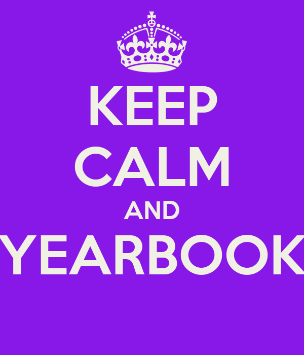 KEEP CALM AND YEARBOOK