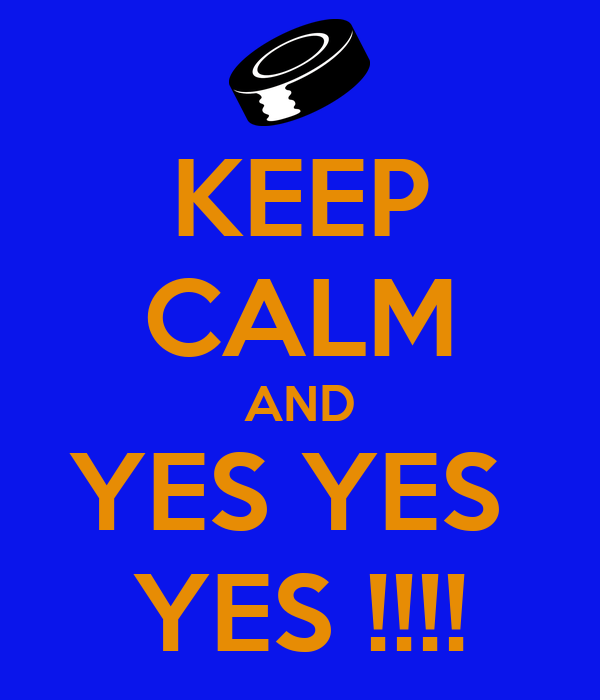 KEEP CALM AND YES YES  YES !!!!