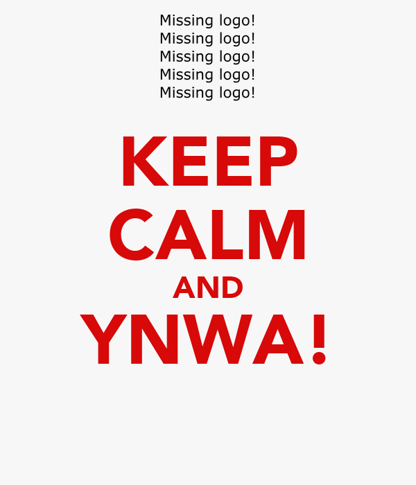 KEEP CALM AND YNWA!