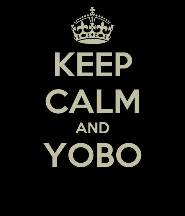 KEEP CALM AND YOBO