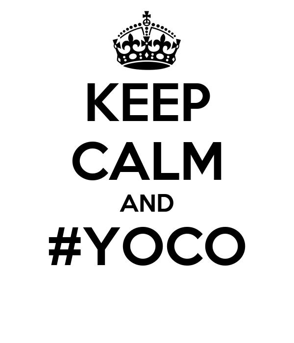 KEEP CALM AND #YOCO