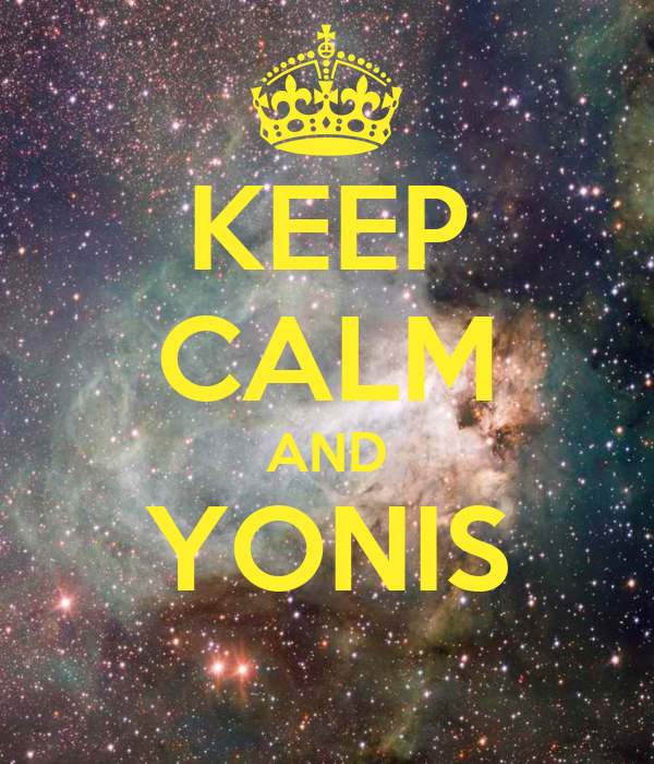 KEEP CALM AND YONIS