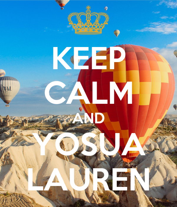 KEEP CALM AND YOSUA LAUREN