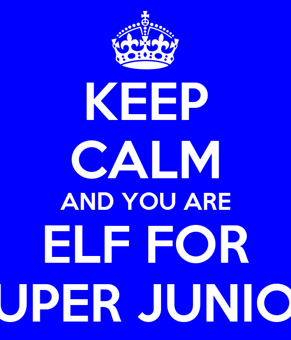 KEEP CALM AND YOU ARE ELF FOR SUPER JUNIOR