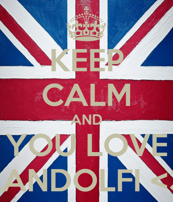 KEEP CALM AND YOU LOVE LANDOLFI <3