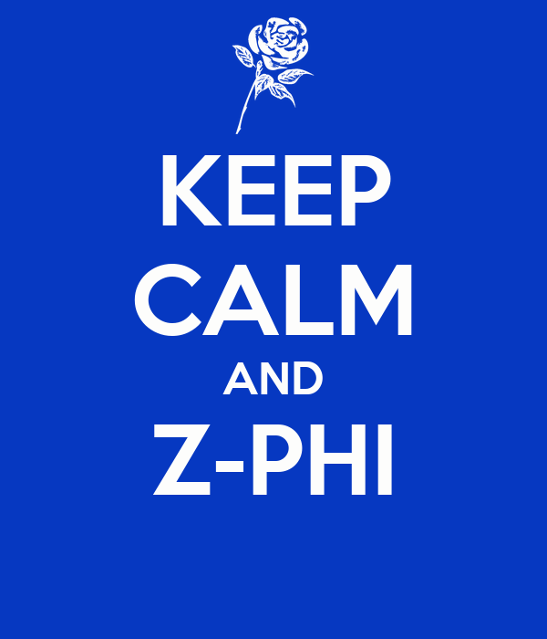 KEEP CALM AND Z-PHI