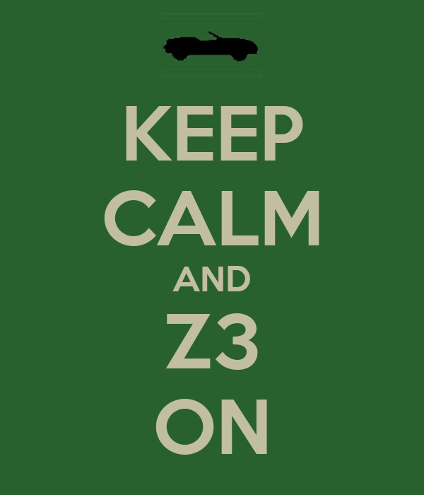 KEEP CALM AND Z3 ON