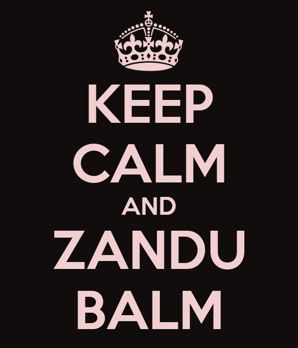 KEEP CALM AND ZANDU BALM