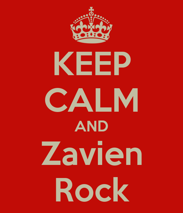 KEEP CALM AND Zavien Rock