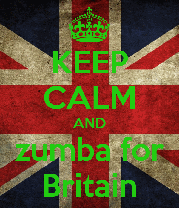 KEEP CALM AND zumba for Britain