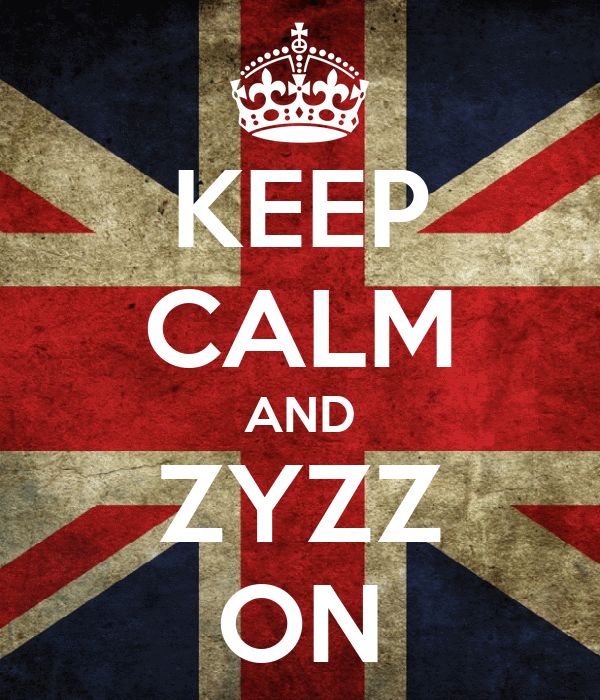 KEEP CALM AND ZYZZ ON